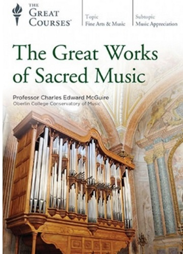 Video – TGC – The Great Works of Sacred Music                         # 948