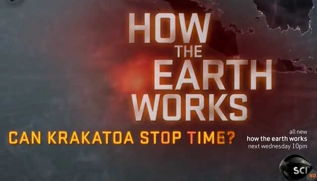 Video – How the Earth Works – Can Krakatoa Stop Time               # 1542