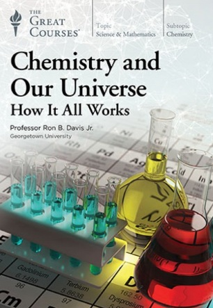 Video – TGC – Chemistry and Our Universe: How It All Works            # 2045