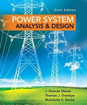 Power System Analysis And Design Th Edition