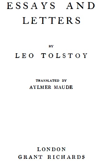 tolstoy essays and letters Dive deep into leo tolstoy's tolstoy's letters with extended analysis, commentary, and discussion.