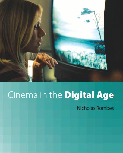 cinema and the digital age essay Cinema has been intermedial since its inception in its rich intersections with the literary, performing, and visual arts, as well as with science and popular culture with the advent of digital technologies, the interrelation of all media has only intensified students in our interdisciplinary program work across.