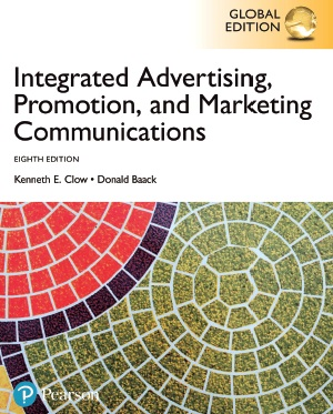 Pdf 2017 Pearson Isbn 0134484134 Integrated Advertising Promotion And Marketing Communications By Kenneth E Clow Donald E Baack 15997 Digital Library
